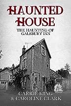 The Haunting of Galsbury Inn: Haunted House