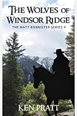 The Wolves of Windsor Ridge (The Matt Bannister Series Book 4) Kindle Edition