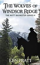 The Wolves of Windsor Ridge (Matt Bannister Western Book 4)