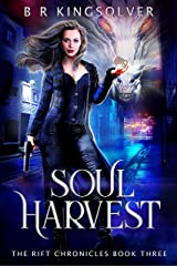 Soul Harvest (The Rift Chronicles Book 3) Kindle Edition
