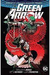 Green Arrow: The Rebirth Deluxe Edition - Book 1 (Green Arrow (2016-2019)) Kindle Edition