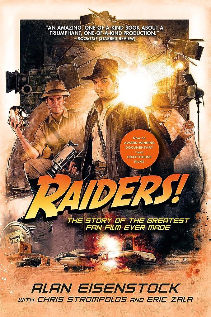 退屈させる三十名前を作るRaiders!: The Story of the Greatest Fan Film Ever Made