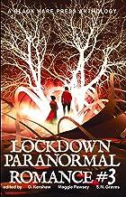 Paranormal Romance #3: Lockdown