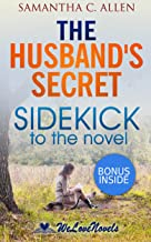 The Husband's Secret: Sidekick to the Liane Moriarty Novel