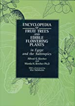 Encyclopedia of Fruit Trees and Edible Flowering Plants: in Egypt and the Subtropics (Modern Arabic Writing)