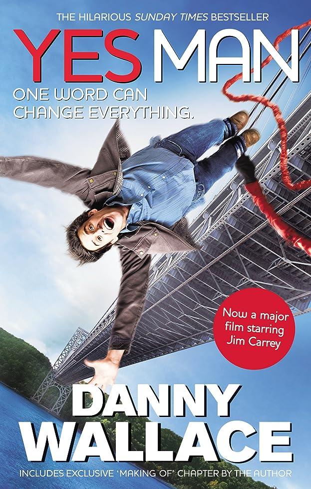 辞任する独立砲兵Yes Man Film Tie-In: The Amazing Tale of What Happens When You Decide to Say - Yes (English Edition)
