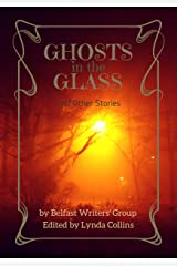 Ghosts in the Glass & Other Stories Kindle Edition
