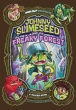 Johnny Slimeseedand the Freaky Forest (Far Out Folktales)
