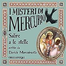 Salire a le stelle: I misteri di Mercurio 4 - Giotto