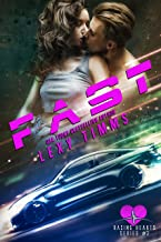 Fast (Racing Hearts Series Book 3)