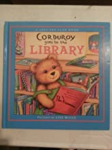 Corduroy Goes to the Library (A-lift-the-flap-book)