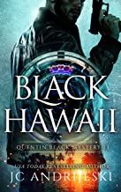 Black Hawaii: A Quentin Black Paranormal Mystery Romance (Quentin Black Mystery Book 13)