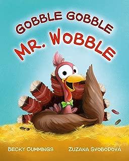 gobble gobble wibble wobble