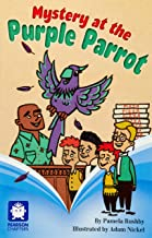 Pearson Chapters Year 4: Mystery at the Purple Parrot (Reading Level 29-30/F&P Levels T-U)