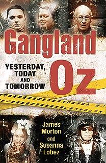 Gangland Oz: Yesterday, Today and Tomorrow (Gangland Australia)