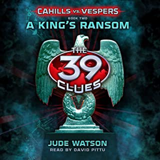 A King's Ransom: The 39 Clues Part 2