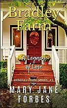 Bradley Farm: ...a legacy of love! (Bradley Farm Cozy Mystery Series Book 1)