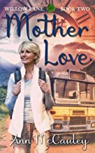 Mother Love: Willow Lane, Book Two