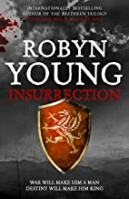 Insurrection: Robert The Bruce, Insurrection Trilogy Book 1 (English Edition)