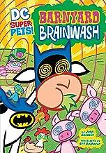 Barnyard Brainwash (DC Super-Pets)