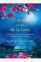 El jardín a la luz de la luna: Por la autora de La isla de las mariposas (Grandes Novelas) Versión Kindle