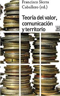 Teoría del valor, comunciación y territorio (Ciencias Sociales nº 1261)