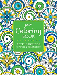Posh Adult Coloring Book: Artful Designs for Fun & Relaxation, Volume 5
