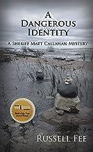 A Dangerous Identity: A Sheriff Matt Callahan Mystery (Book 2)