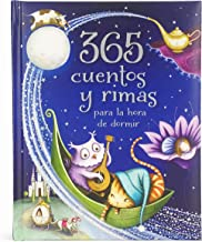 365 cuentos y rimas para la hora de dormir/ 365 Tales and Rhymes for Bedtime (Spanish Edition)