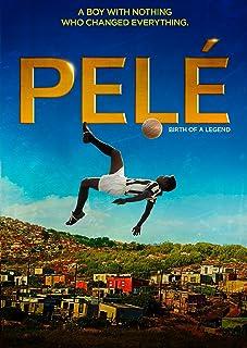 Pele: Birth of a Legend