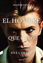 El hombre que cayó en la Tierra (Spanish Edition)