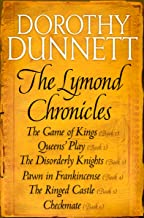 The Lymond Chronicles Complete Box Set: The Game of Kings, Queens' Play, The Disorderly Knights, Pawn in Frankincense, The...