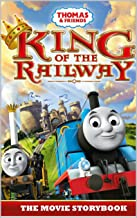 Thomas & Friends: King of the Railway: The Movie Storybook (Thomas & Friends Movie Time 3)