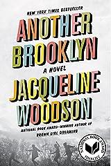 Another Brooklyn: A Novel Kindle Edition