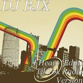 I Heart (Edm) [TikTok Radio Version]