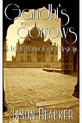 Gandhi's Sorrows (A Lady Marmalade Mystery Book 3) Kindle Edition