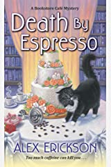 Death by Espresso (A Bookstore Cafe Mystery Book 6) Kindle Edition