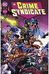 Crime Syndicate (2021-) #3 Kindle Edition