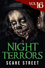 Night Terrors Vol. 16: Short Horror Stories Anthology Kindle Edition
