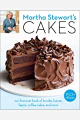 Martha Stewart's Cakes: Our First-Ever Book of Bundts, Loaves, Layers, Coffee Cakes, and More: A Baking Book Kindle Edition