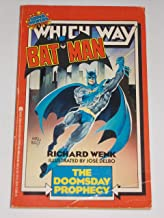 Batman: The Doomsday Prophecy (A Super Powers Which Way Book)