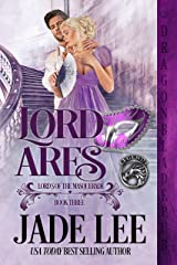 Lord Ares (Lords of the Masquerade Book 3) Kindle Edition