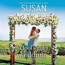A Fool's Gold Wedding: A Romance Novella