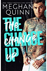 The Change Up: A Roommates to Lovers Standalone Kindle Edition