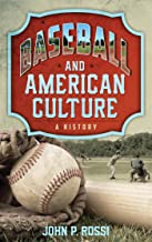 Best baseball and american culture a history Reviews