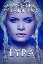 EYRA: Una historia de Amor, Romance y Pasión de Vikingos (Los Vikingos de Channing nº 5)
