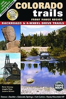 Colorado Trails Front Range Region: Backroads & 4-Wheel Drive Trails