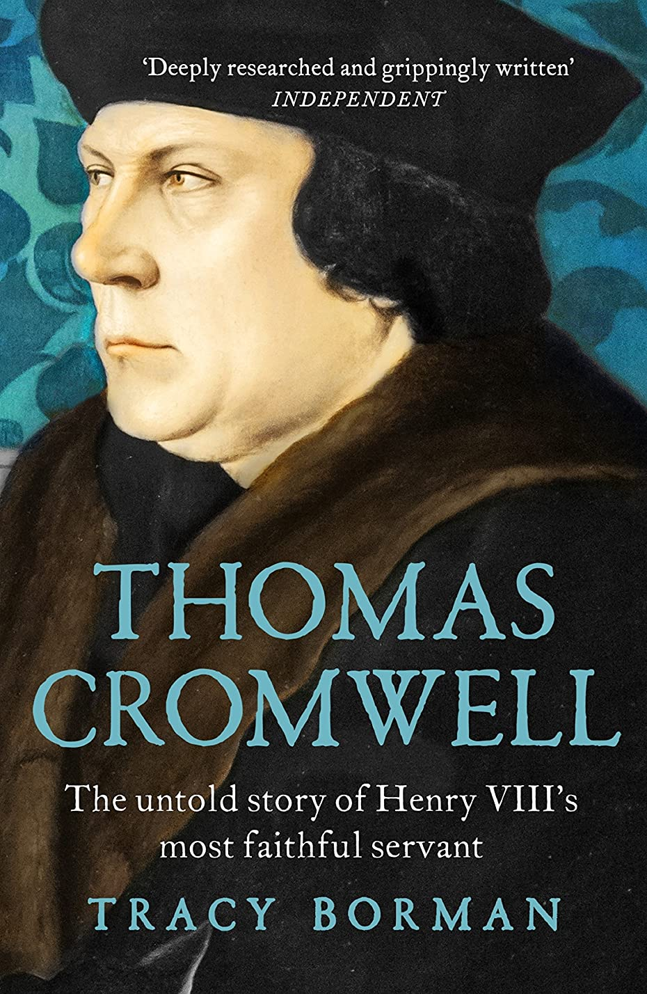 ダニ揺れる流Thomas Cromwell: The untold story of Henry VIII's most faithful servant (English Edition)