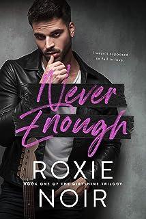 Never Enough: A Fake Relationship Romance (Dirtshine Book 1) (English Edition)