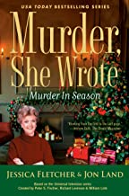 Murder, She Wrote: Murder in Season (Murder She Wrote Book 52)